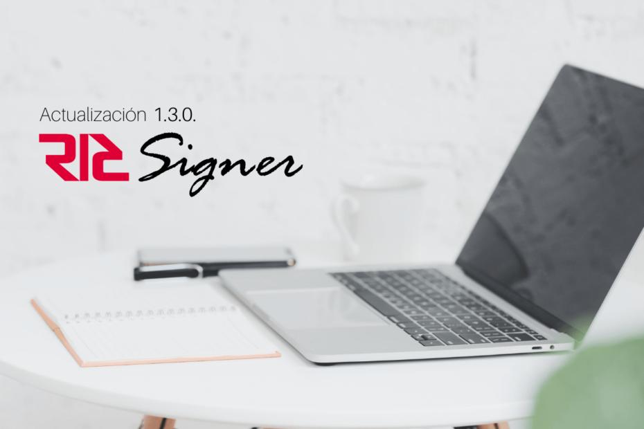 Actualización 1.3.0. RICSigner Software de firmas digitales