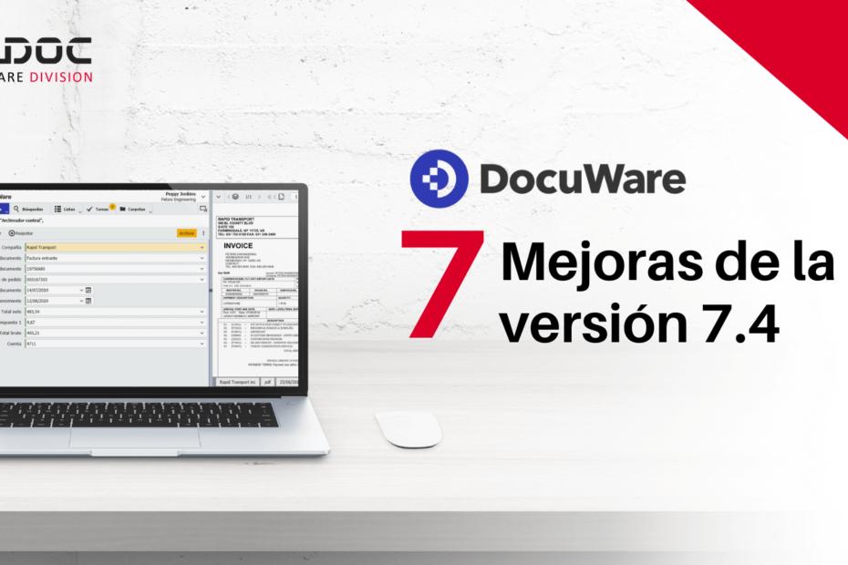 Novedades Docuware 7.4.-_RICDOC_Especialistas en Transformación Digital