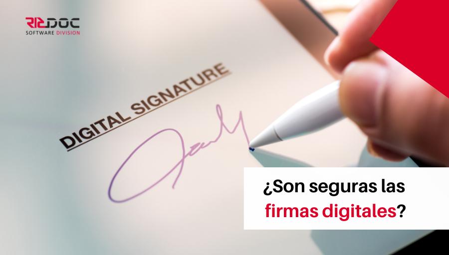Son seguras las firmas digitales, ricoc